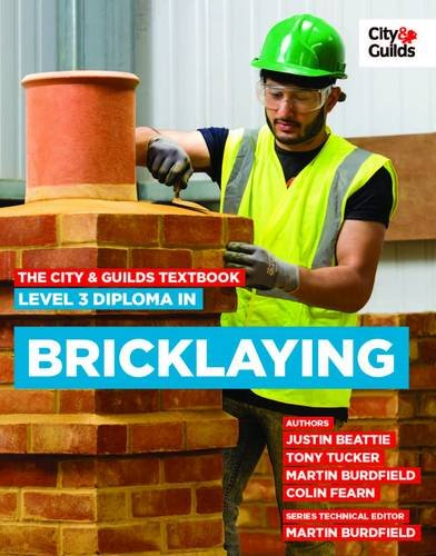 !B.e.s.t The City & Guilds Textbook: Level 3 Diploma in Bricklaying DOC