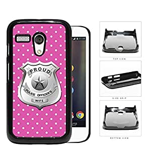 Proud Police Officer's Wife Pink Polka Dots Hard Plastic Snap On Cell Phone Case Motorola Moto G