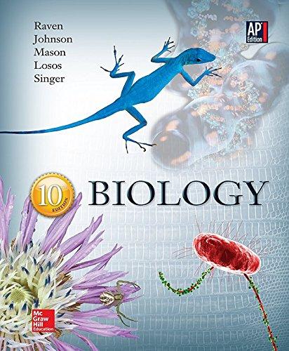 Raven, Biology © 2014, 10e, AP Student Edition (AP BIOLOGY RAVEN)