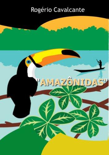 AMAZÔNIDAS (Portuguese Edition)