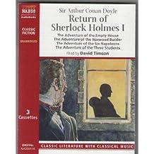 The Return of Sherlock Holmes: The Adventure of the Empty House, the Adventure of the Norwood Builder, the Adventure of the Six Napoleons, the Advent