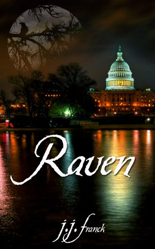 Raven: A political thriller by [Franck, J.J.]