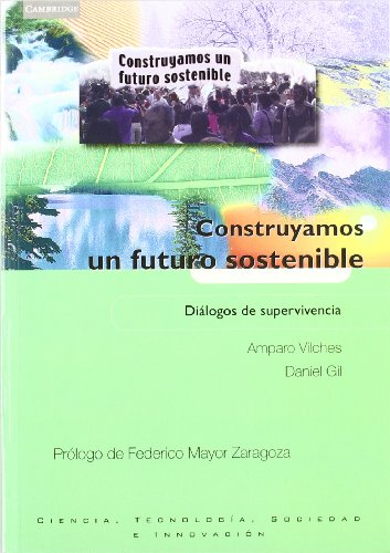 Descargar Libro Construyamos Un Futuro Sostenible: Dialogos De Supervivencia Daniel Gil