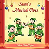 Santa's Musical Elves