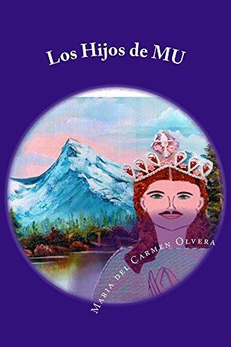 Los Hijos de MU (La Ciencia del Bien y del Mal nº 1) (Spanish Edition)