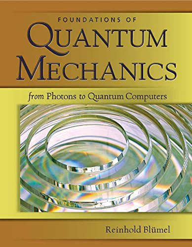 Foundations of Quantum Mechanics: From Photons to Quantum Computers