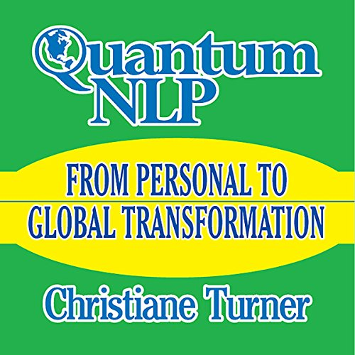 Quantum NLP: From Personal to Global Transformation