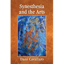 Synesthesia and the Arts