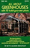 img - for All About Greenhouses: With 15 Build-your-own Plans book / textbook / text book