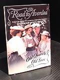 Old Quarrels Old Love (Road to Avonlea #15)