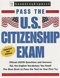 Pass the U. S. Citizenship Exam, LearningExpress Editors, 1576855694