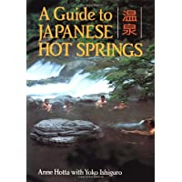 Guide To Japanese Hot Springs
