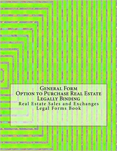 General Form Option To Purchase Real Estate Legally