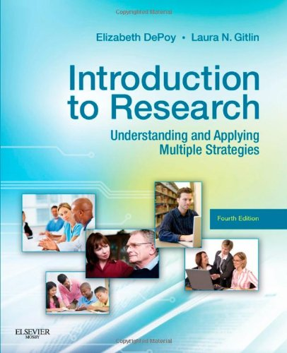 Introduction to Research: Understanding and Applying Multiple Strategies, 4e (Depoy, Introduction to Research)