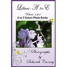 Lilacs A to E: Lilacs A - Z Coffee Table Books Book 1