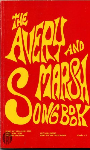 The Avery and Marsh Songbook - 5 Books In 1