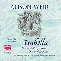 Isabella: The She-Wolf of France