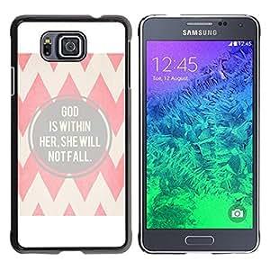 For Samsung GALAXY ALPHA G850 , S-type® Faith Religion Christian Quote Chevron - Arte & diseño plástico duro Fundas Cover Cubre Hard Case Cover