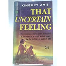 That uncertain feeling : a novel
