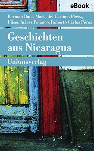 Geschichten aus Nicaragua (German Edition)