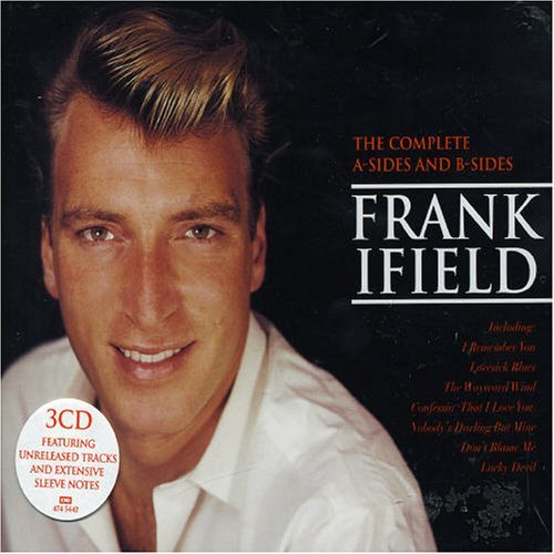 Frank Ifield - The Complete A-Sides And B-Sides By Frank Ifield - Zortam Music