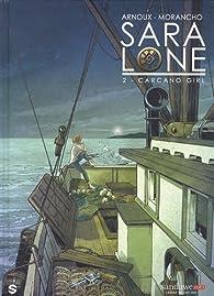 Sara Lone, tome 2 : Carcano girl par Erik Arnoux