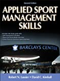 Applied Sport Management Skills-2nd Edition with Web Study Guide 2nd Edition