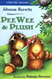 Pee Wee and Plush, Johanna Hurwitz, 1587172437