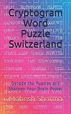 Cryptogram Word Puzzle Switzerland: Decode the Puzzles and Sharpen