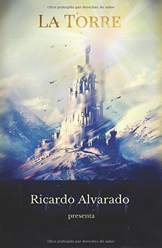 Descargar Libro La Torre: Volume 1 Mr Ricardo S Alvardo