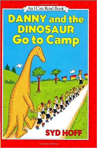 Free Ebook Pdf Download No Registration Danny And The Dinosaur Go To Camp I Can