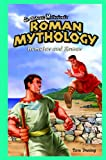 Roman Mythology, Tom Daning, 1404233970