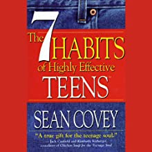 The 7 Habits of Highly Effective Teens Speech by Sean Covey Narrated by Sean Covey