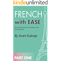 French With Ease - 1 by Avani Kukreja: A self-study book with translations and pronunciations