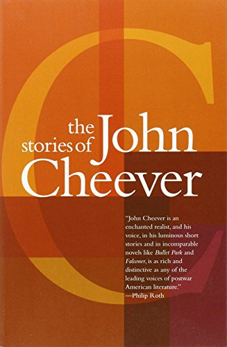 The Stories Of John Cheever by John Cheever