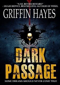 Dark Passage (A Horror Thriller) by [Hayes, Griffin]