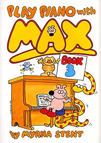 Play Piano with Max: Bk. 3