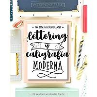 Lettering y caligrafía moderna: Una guía