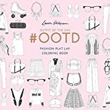 #Ootd: Fashion Flat Lay Colouring Book by Laura Hickman (2016-09-27)