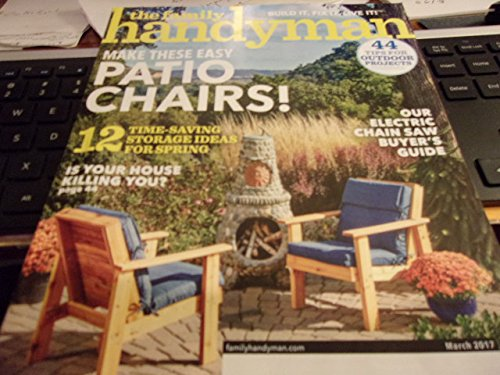 The Family Handyman Magazine - March 2017 - 'Make These Easy Patio Chairs'