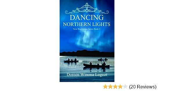 Dancing Northern Lights New Beginnings Series Book 2 Kindle