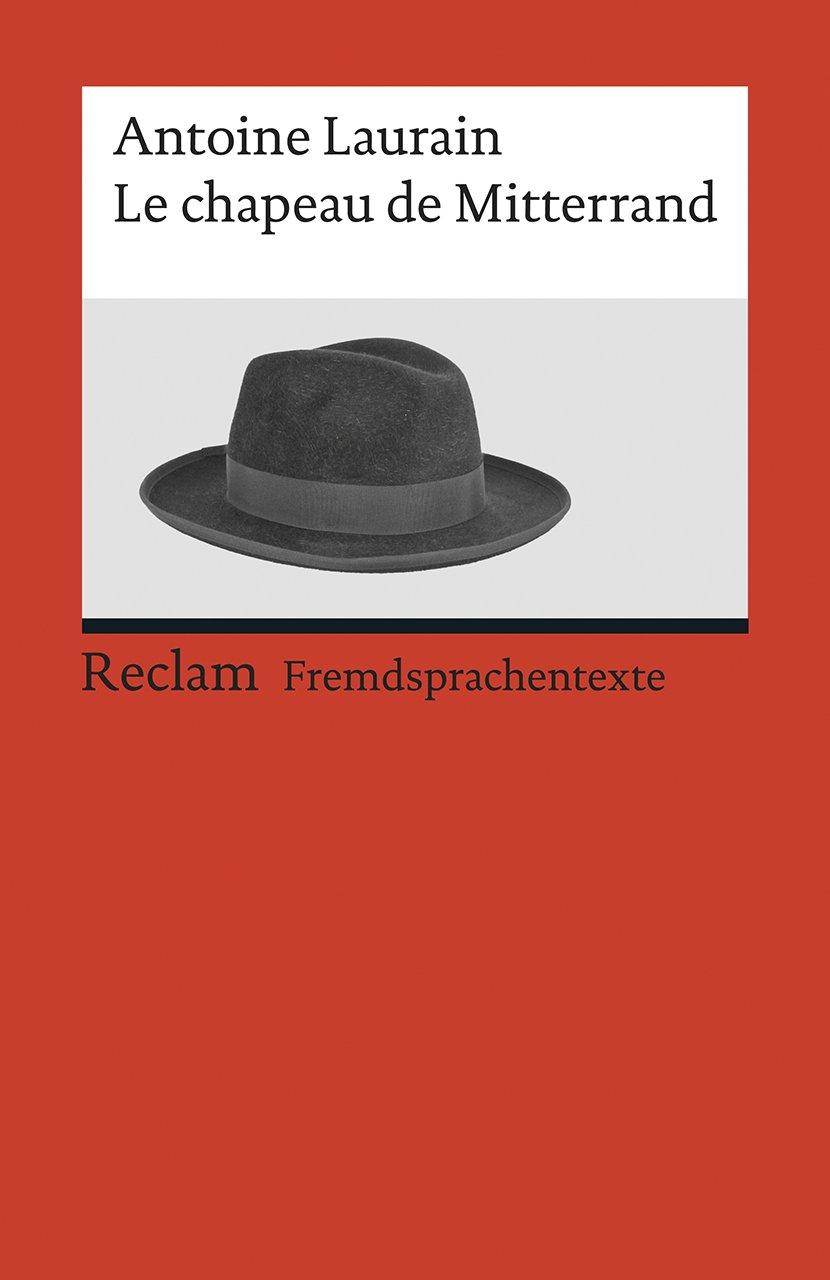 le-chapeau-de-mitterrand-roman-reclams-universal-bibliothek