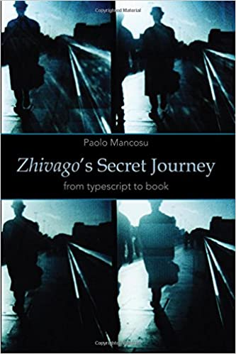 Zhivago's Secret Journey: From Typescript to Book: Paolo