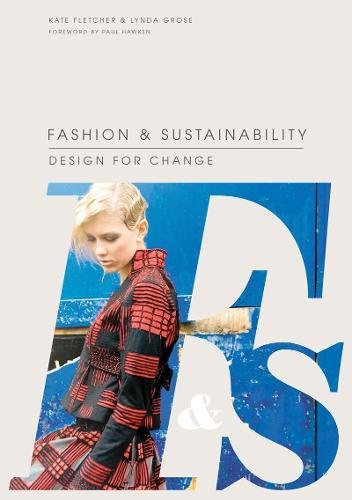 Read Online Fashion and Sustainability: Design for Change pdf