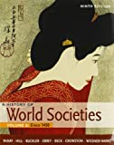 History of World Societies 9e V2 and Sources of World Societies 9e V2, McKay, John P. and Hill, Bennett D., 1457612372