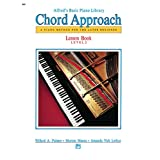 Alfred's Basic Piano Chord Approach Lesson Book, Bk 2: A Piano Method for the Later Beginner