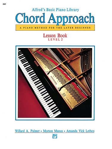 Alfred's Basic Piano Chord Approach Lesson Book, Bk 2: A Piano Method for the Later Beginner (Alfred's Basic Piano Library)