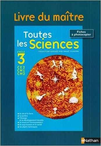 Lire en ligne Toutes les sciences Cycle 3 : Livre du maître pdf