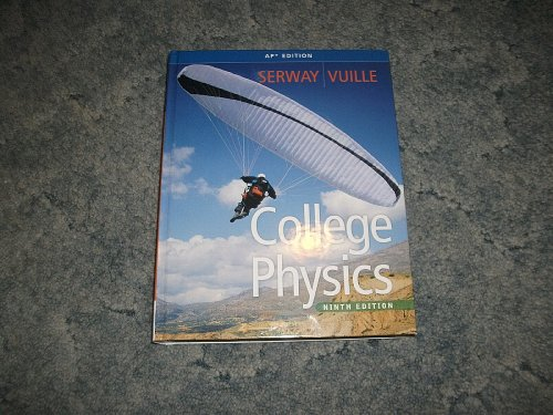 College Physics (AP Edition)
