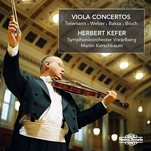 Telemann, Weber, Baksa & Bruch: Viola Concertos
